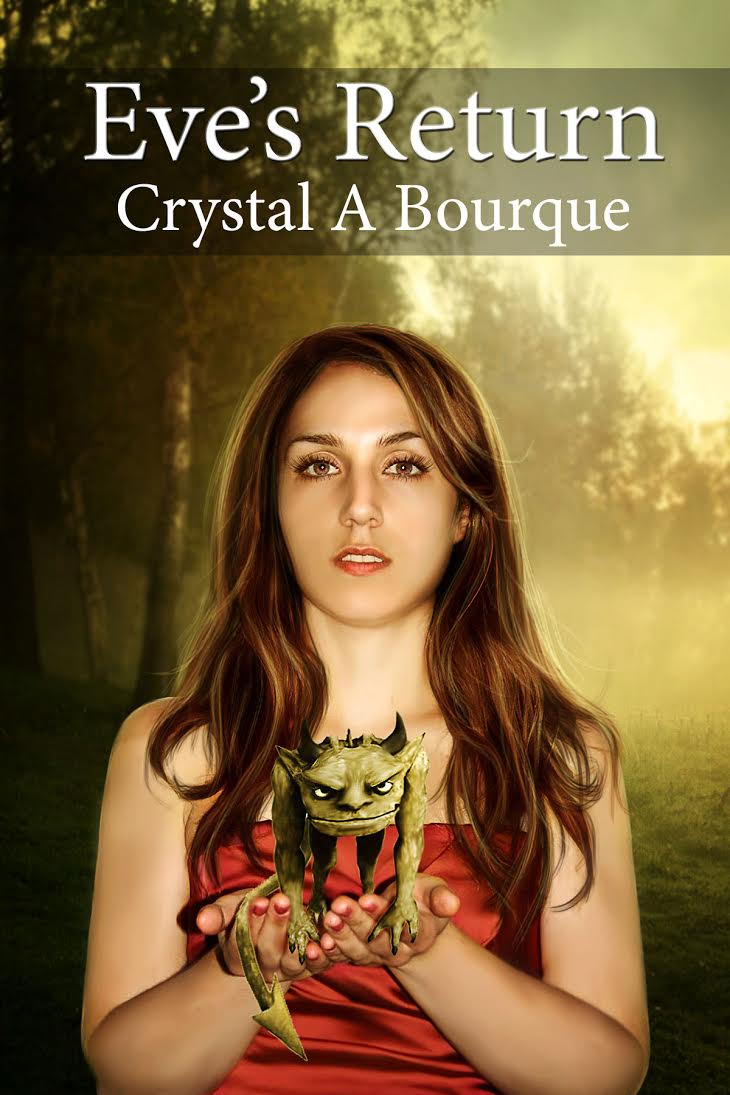Eve's Return (Book 1 in the Book of Eve Series) Paperback